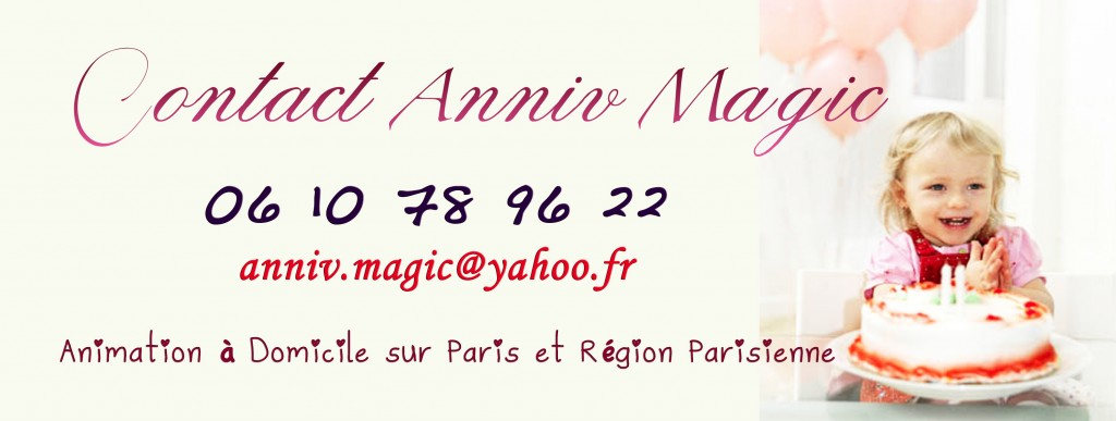 Anniv Magic reste à votre disposition pour tout contact d'information